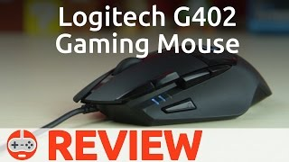 Logitech G402 Hyperion Fury Gaming Mouse Review - Gaming Till Disconnected