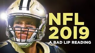 """NFL 2019"" — A Bad Lip Reading of The NFL"