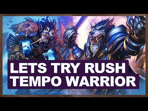 Lets Try Rush Tempo Warrior | Hearthstone Witchwood