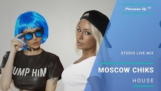 Moscow Chiks - Pioneer DJ TV (Moscow)
