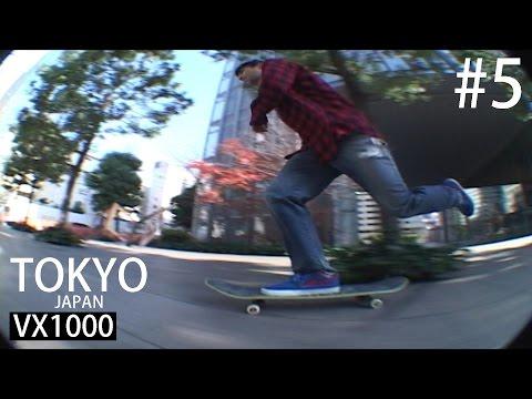 VX1000 Days #5 - Tokyo City Cruise Skateboarding 2006