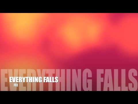 Steve Fee - Everything Falls