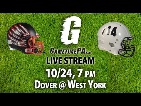 FOOTBALL: Dover at West York, 10/24