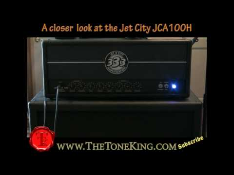 A Closer look at the Jet City JCA100H Head - TTK Style! Tube Amp Amplification