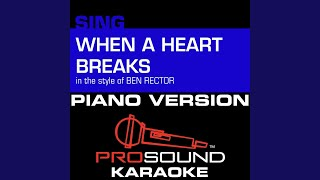 When A Heart Breaks In The Style Of Ben Rector Piano Karaoke Instrumental Version