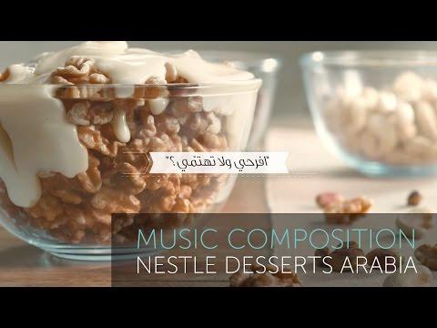 Nestle Desserts Arabia | Sweet Talk | Music Composition