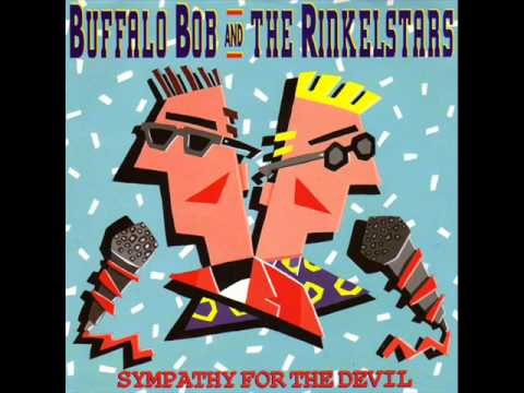 Buffalo Bob and The Rinkelstars Sympathy For The Devil