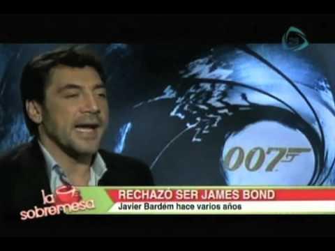 La Sobremesa Bardem Rechazo Ser James Bond
