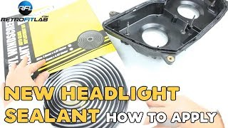 New headlight sealant how to apply