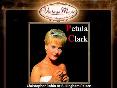Petula Clark - Christopher Robin At Bukingham Palace (vintagemusic.es) video