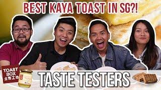 BEST KAYA TOAST IN SG | Taste Testers | EP 25