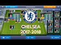 Chelsea 2017-2018 - Dream League Soccer 2017 Save Data With 100 Power