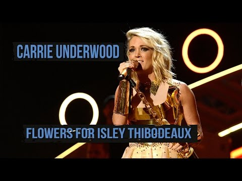 Carrie Underwood Grieves With Family of 10-Year-Old Fan Isley Thibodeaux
