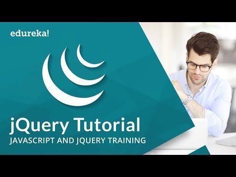 jQuery Tutorial for Beginners   JavaScript and jQuery   jQuery Online Training   Edureka