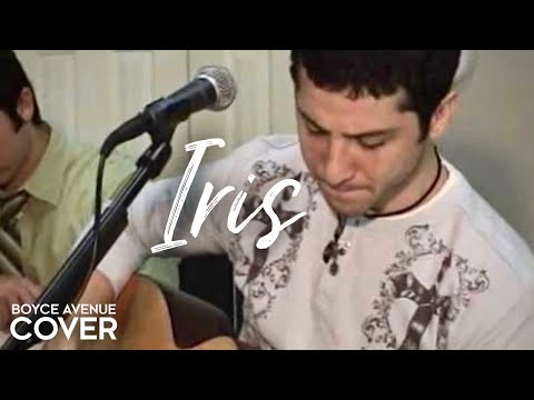 Goo Goo Dolls - Iris (Boyce Avenue acoustic cover) on iTunes‬ & Spotify Music Videos