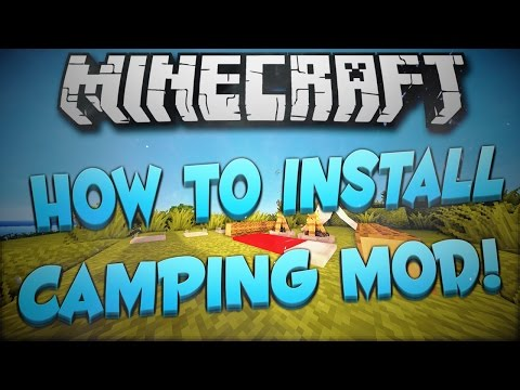 Minecraft 1.7.10: How To Install The Camping Mod!
