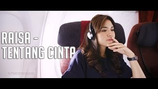 Download Lagu Raisa - Tentang Cinta (Video Lyric) | Fans Made Gratis STAFABAND