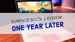 Surface Book 2 Review: One Year Later, Power, Elegance, iPad Pro Killer? & Docking Troubleshooting
