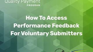 How To Access Performance Feedback for Voluntary Submitters