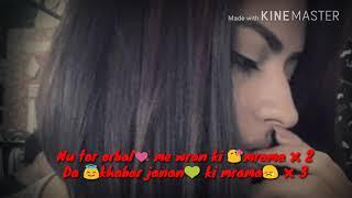Whatsapp status pashto song
