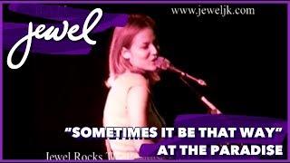 Watch Jewel Sometimes It Be That Way video