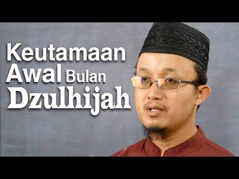 Serial Haji Dan Qurban 11: Keutamaan Awal Dzulhijah - Ustadz Aris Munandar