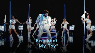 Breakbot 34 My Toy 34 Official Music Audio