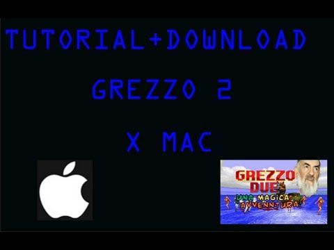 TUTORIAL E DOWNLOAD GREZZO 2 PER MAC MOUNTAIN LION