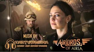 Steampunk Soundtrack by Kai Hartwig / Hartwigmedia - Airlords of Airia