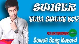 Tena Swinger , Tena new Song - Sweet Song Record- Full HD