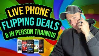 Live Phone Flipping Deals In Person Training