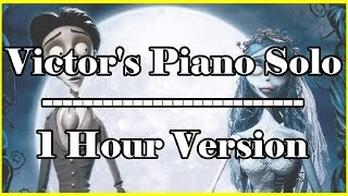 Victor 39 S Piano Solo 1 Hour Extended Version 1 Hr Loop Corpse Bride