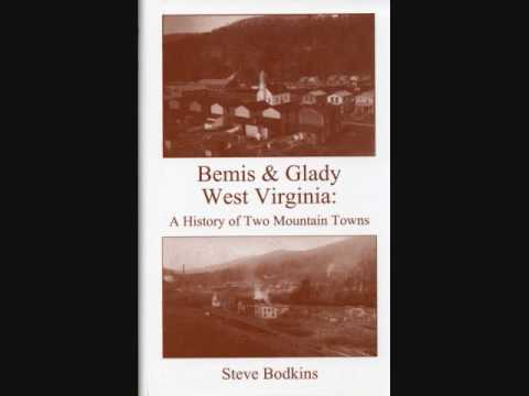 Bemis and Glady West Virginia Video
