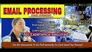 Email Processing Jobs Legitimate | Earn $25 Per Email Within 5 Minutes