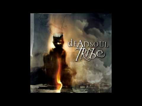 Deadsoul Tribe - Powertrip