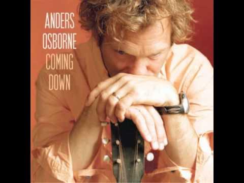 Anders Osborne - When I'm Back On My Feet