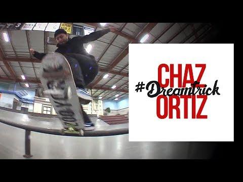 Chaz Ortiz's #DreamTrick - Part 2