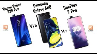 Redmi K20 Pro vs Samsung Galaxy A80 vs OnePlus 7 Pro: Comparison overview [Hindi-हिन्दी]