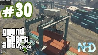 Let's Play Grand Theft Auto 5 (pt30) Working on the Dock (Heist Planing)