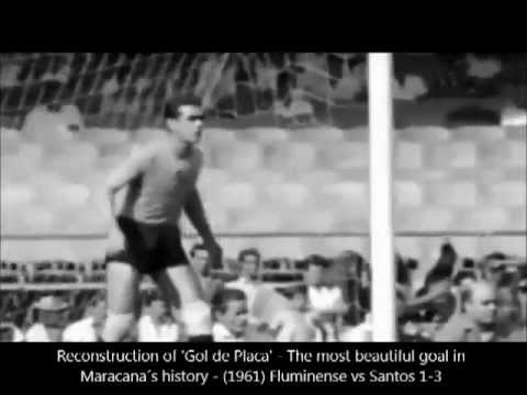 Pelé 'GOL DE PLACA' -  THE BEST GOAL OF ALL TIME IN MARACANA - El mejor gol en Maracanã