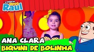 ANA CLARA CANTA 'BIQUINI DE BOLINHA AMARELINHA NA TURMA DO VOVÔ RAUL!