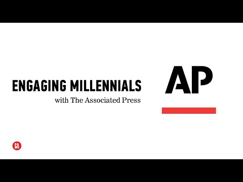 Millennials: Engaging the Next Generation of News Consumers, with the Associated Press