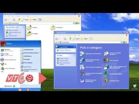 Vì sao hệ điều hành Window XP vẫn được hâm mộ? | VTC | Viet Nam Online Television