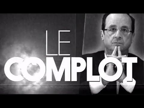 François Hollande - Le Complot