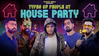 Download Song Types Of People At A House Party Ft. Ashish Chanchlani   Hasley India Free StafaMp3