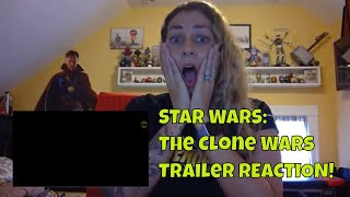 Star Wars: The Clone Wars (2019) Official SDCC Trailer REACTION!