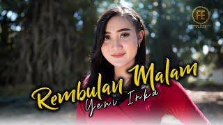 Download lagu YENI INKA - REMBULAN MALAM [ Jhandut Version ] (   ) | Korbankan diri dalam ilusi
