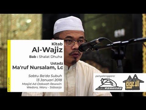 Kitab Al-Wajiz (Bab: Shalat Dhuha) - Ustadz Ma'ruf Nursalam, Lc