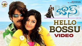 Hello Bossu Video Song   Boss I Love You Telugu Movie   Nagarjuna   Poonam Bajwa   Mango Music