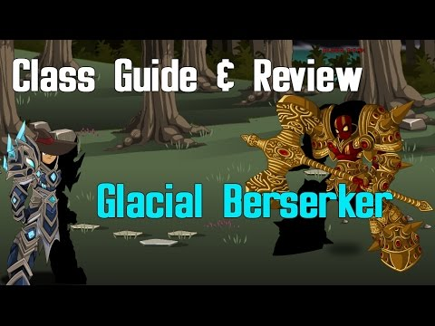 =AQW= Glacial Berserker Class Guide and Review
